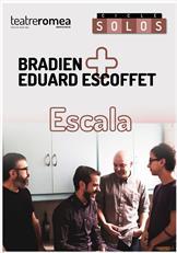 Cicle Solos. Bradien + Eduard Escoffet
