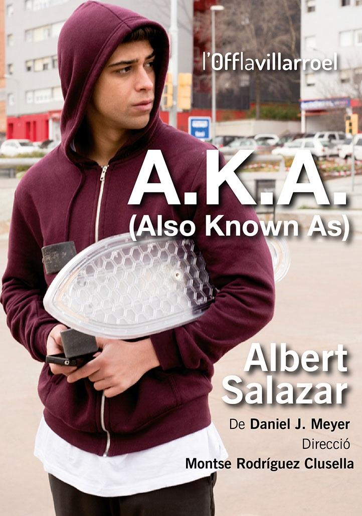 A.K.A. (Also Known As) Off La Villarroel teatre Barcelona