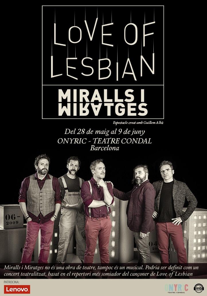 love of lesbian miralls i miratges teatre condal barcelona