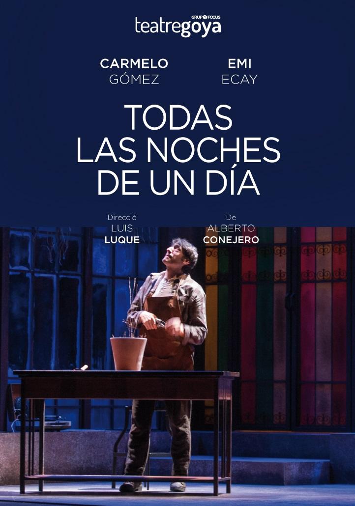 todas las noches de un dia teatre goya barcelona