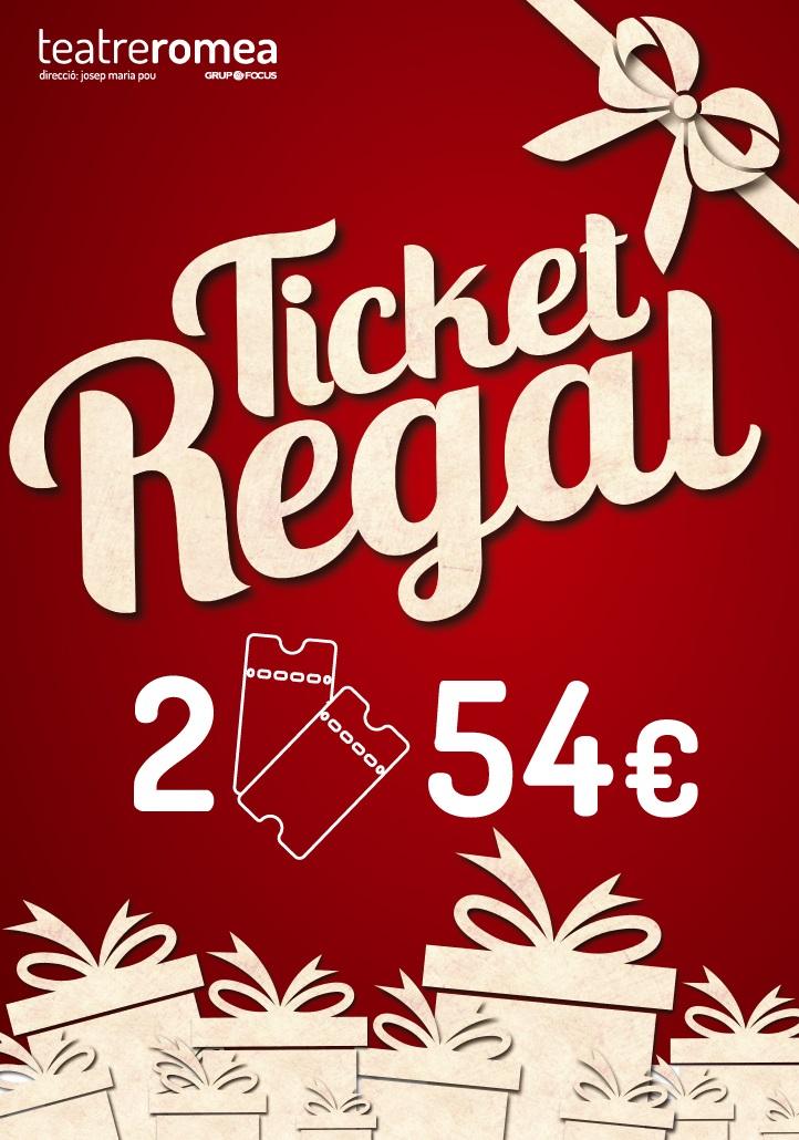 Tiquet Regal del Teatre Romea de Barcelona