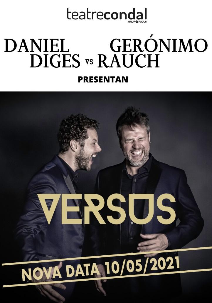 daniel diges versus geronimo rauch al teatre condal de barcelona