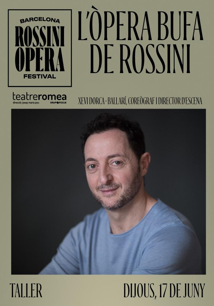 brof barcelona rossini opera festival taller de l'opera bufa de rossini amb xevi dorca al teatre romea de barcelona