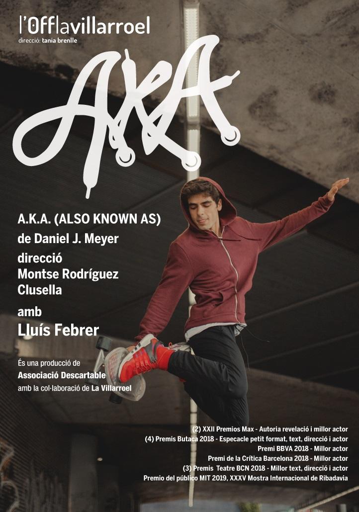A.K.A. (Also Known As) La Villarroel teatre Barcelona