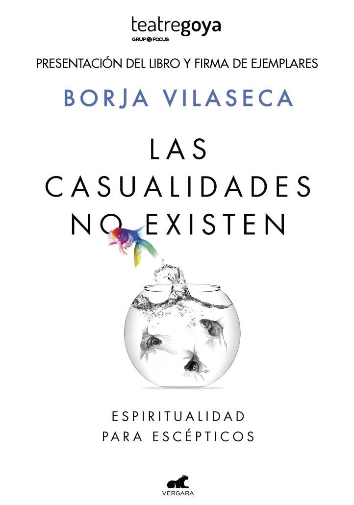 las casualidades no existen de borja vilaseca al teatre goya de barcelona