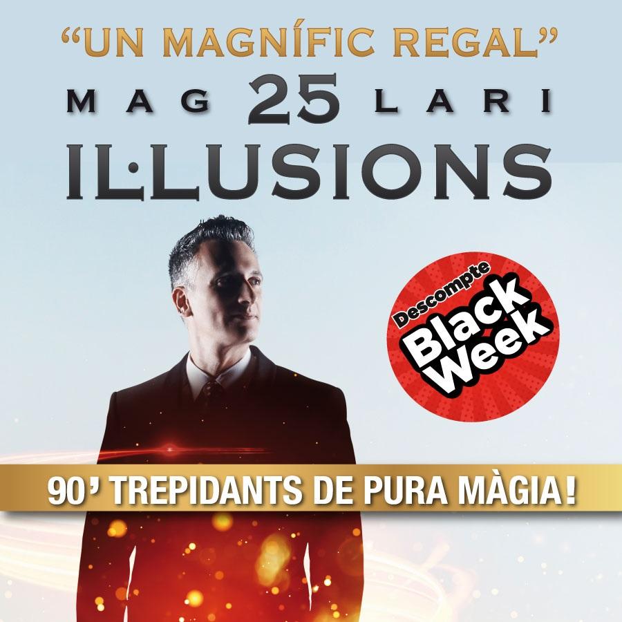 25 il·lusions. Mag Lari teatre condal barcelona