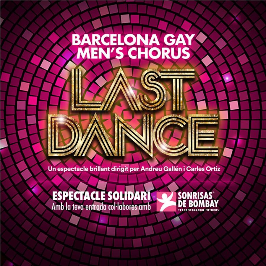 Last Dance Barcelona Gay's Men Teatre Condal