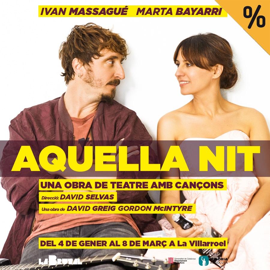 aquella nit una obra de teatre amb cançons teatre la villarroel barcelona