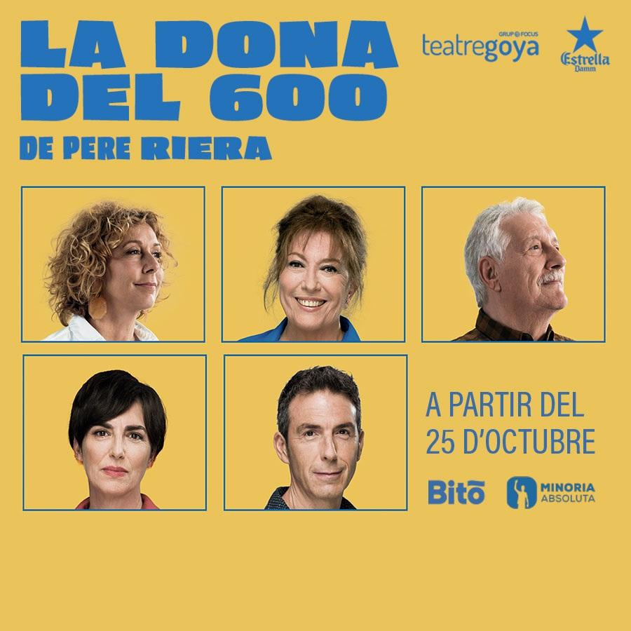 la dona del 600 teatre goya barcelona