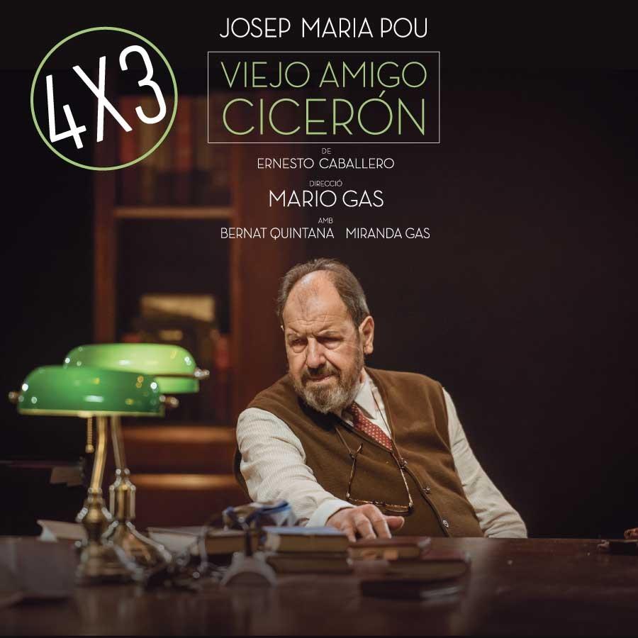 Viejo amigo cicerón al teatre romea de barcelona