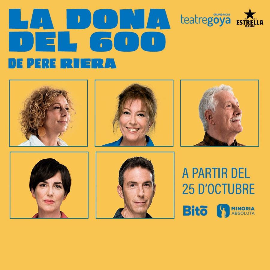 la dona del 600 al teatre goya de barcelona