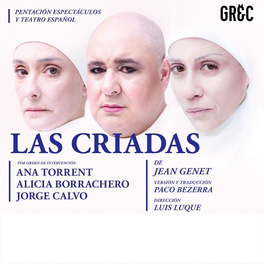 las criadas al teatre goya de barcelona festival grec 2021