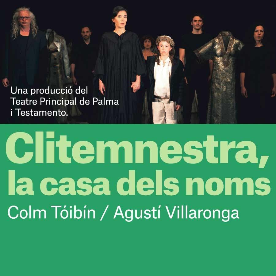 clitemnestra, la casa dels noms al teatre romea de barcelona
