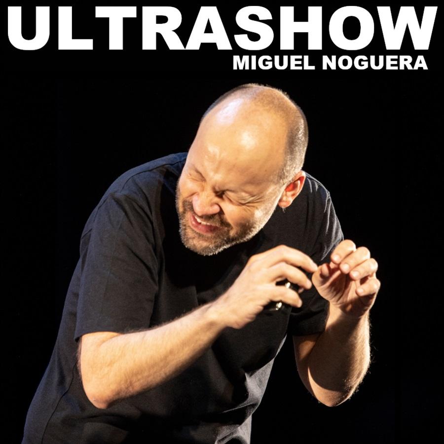 ultrashow con miguel noguera al teatre goya de barcelona