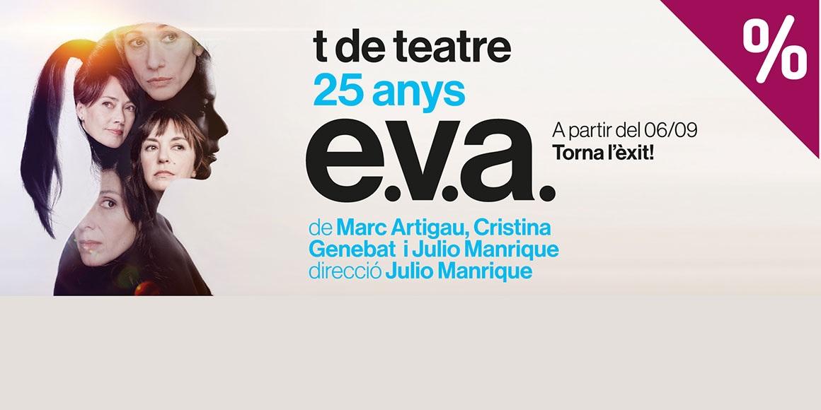 E.V.A. Teatre Romea Barcelona