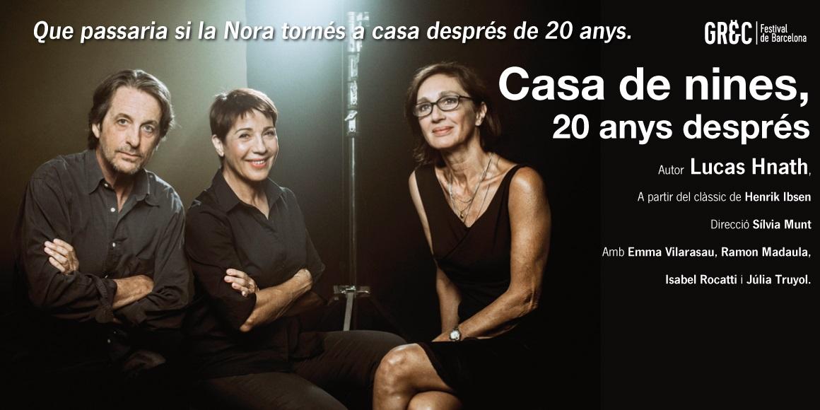 casa de nines 20 anys després grec teatre romea barcelona