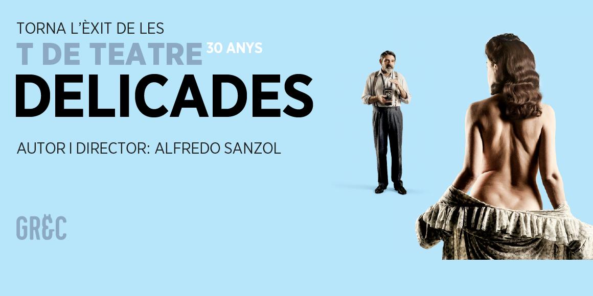 delicades al teatre goya de barcelona